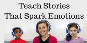 Teach StoriesThat Spark Emotions (1)
