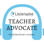 Excited to Announce Our Listenwise Advocate Teachers!