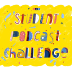 Resources for the NPR Student Podcast Challenge and Podcasting in the Classroom