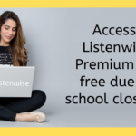 Listenwise Support for Schools Affected by the Coronavirus