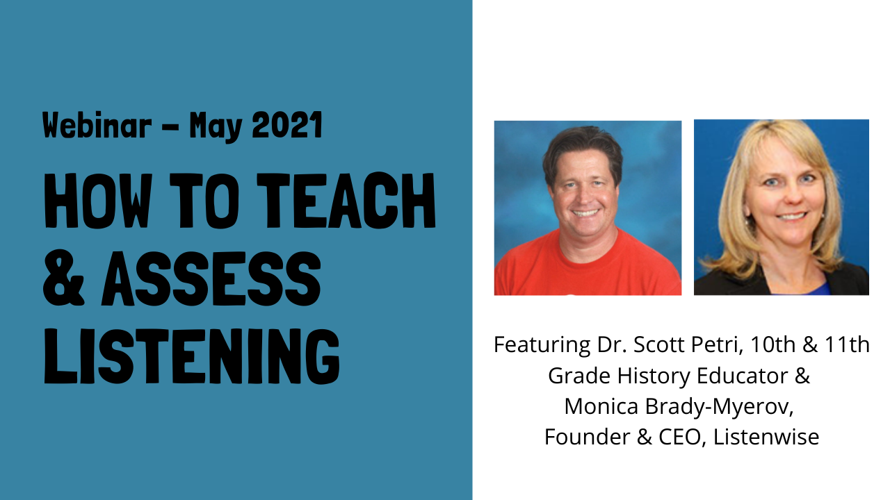 Youtube thumbnail picture of webinar: How to Teach and Assess Listening featuring headshots of the presenters, Scott Petri and Monica Brady-Myerov